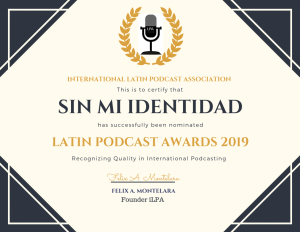 Nominado a los Latin Podcast Awards 2019